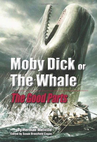 Moby Dick, or the Whale: The Good Parts