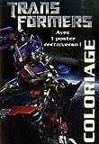 echange, troc Hasbro - Transformers : Coloriage : Avec 1 poster recto/verso !