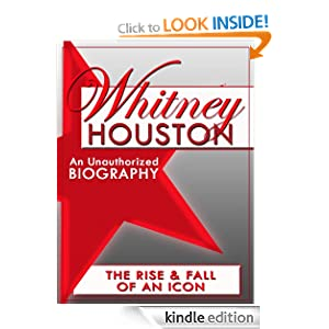 Whitney Houston: An Unauthorized Biography Belmont and Belcourt Biographies