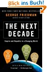 The Next Decade: Where We've Been . ....