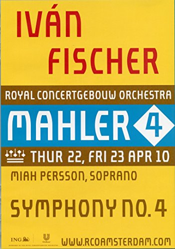 Iván Fischer: Mahler Symphony No. 4 in G Major