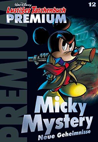 Lustiges Taschenbuch Premium 12: Micky Mystery - Neue Geheimnisse