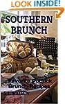 Southern Brunch: Favorite Potluck Bru...