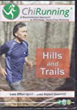Chi Running: Hills and Trails