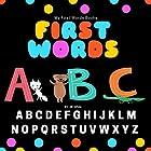 First Words: ABC Hörbuch von Jill White Gesprochen von: Tiffany Marz