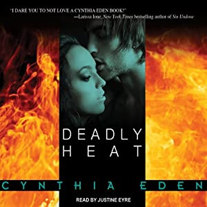 Deadly Heat: Deadly Series, Book 2 | [Cynthia Eden]