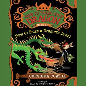 How to Train Your Dragon: How to Seize a Dragon's Jewel Audiobook