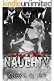 Taking What's Naughty (Forced Submission Book 6)