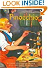 Pinocchio: A Classic Illustrated Edition