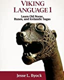 img - for Viking Language 1 Learn Old Norse, Runes, and Icelandic Sagas (Viking Language Series) book / textbook / text book