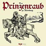 Der Prinzenraub zu Altenburg | Otto Werner Förster