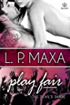 Play Fair (The Devil's Share Book 3)...