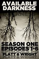 Available Darkness: Season One (Episodes 1-6)