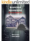 Suspicious Housekeeper: Psycho in Disguise