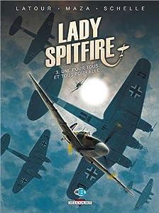 [Multi]  Lady Spitfire Tome 3 - Une pour tous et tous pour elle