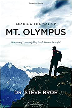 Leading The Way Up Mt. Olympus: How Acts Of Leadership Help People Become Successful