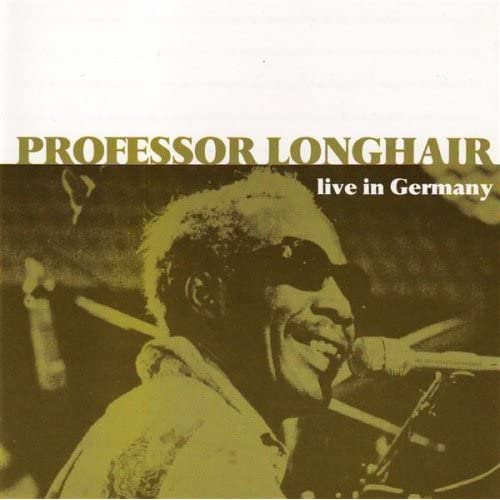 Professor Longhair And Clippers Willie The Prince Third House From The Corner