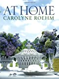 img - for At Home With Carolyne Roehm book / textbook / text book