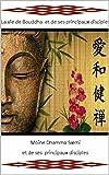 La vie de Bouddha  et de ses principaux disciples