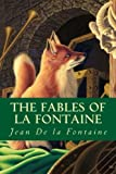 img - for The fables of la fontaine book / textbook / text book