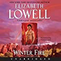 Winter Fire Audiobook by Elizabeth Lowell Narrated by Vanessa Hart