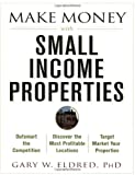 img - for Make Money with Small Income Properties book / textbook / text book