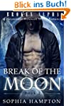 Break of the Moon: A Paranormal Werew...