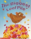The Biggest Leaf Pile (0439556570) by Steve Metzger