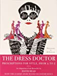 The Dress Doctor: Prescriptions for S...