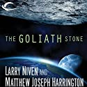 The Goliath Stone (       UNABRIDGED) by Larry Niven, Matthew Joseph Harrington Narrated by Jeff Woodman