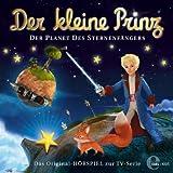 Der kleine Prinz - Folge 6, Das Original-Hörspiel zur TV-Serie