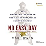 No Easy Day: The Firsthand Account of the Mission That Killed Osama Bin Laden | Mark Owen,Kevin Maurer