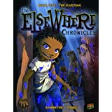 Book Five: The Parting (Elsewhere Chronicles) ~ Bannister