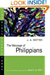 The Message of Philippians (Bible Spe...