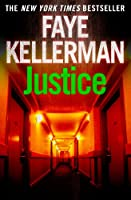 Justice (Peter Decker and Rina Lazarus Series Book 8)
