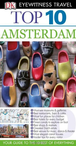 Top 10 Amsterdam (Eyewitness Top 10 Travel Guides)