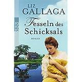 """Fesseln des Schicksalsvon """"Liz Gallaga"""""""