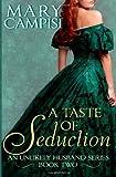 A Taste of Seduction (Unlikely Husband)