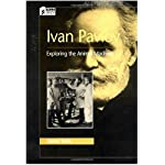 Ivan Pavlov: Exploring the Animal Machine (Oxford Portraits in Science) book cover