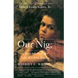 Our Nig: or, Sketches from the Life of a Free Black ~ Harriet E. Wilson
