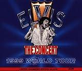 Elvis - The Concert (1999 World Tour)