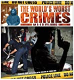 img - for The World's Worst Crimes: A-Z of Evil Deeds book / textbook / text book