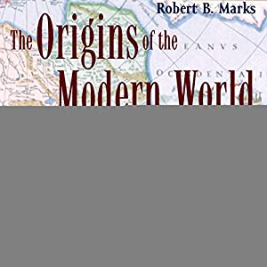The Origins of the Modern World Audiobook
