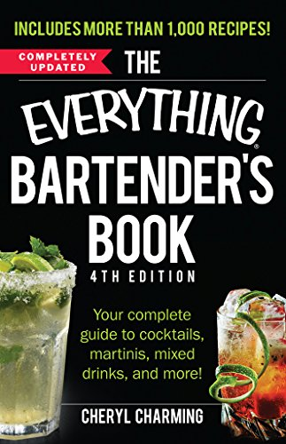 The Everything Bartender's Book: Your Complete Guide to Cocktails, Martinis, Mixed Drinks, and More! (Everything®) (Mixed Guide compare prices)
