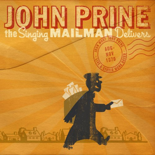 John Prine - The Singing Mailman Delivers - Zortam Music