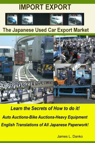 Import-Export Business Secrets of the Japanese Used Car Export Market