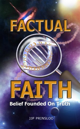 Factual Faith - Belief Founded on Truth PDF