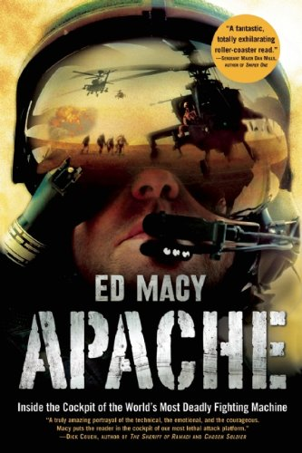 Apache: Inside the Cockpit of the World's Most Deadly Fighting Machine PDF