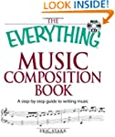 The Everything Music Composition Book...