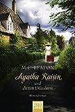Beaton, M. C.: Agatha Raisin und die tote Urlauberin